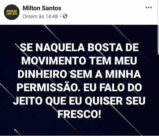 Publicação postada por Milton Santos em seu perfil no Facebook (Foto: Reprodução)