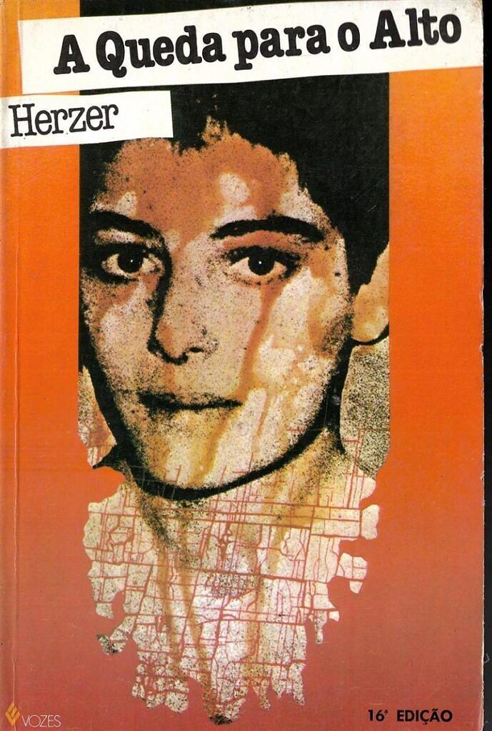 """Capa do livro """"A Queda para o Alto"""", lançado no ano da morte de Anderson Herzer (Foto: Reprodução)"""