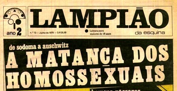 """""""A matança dos homossexuais"""", chamava a manchete de junho de 1979 d'O Lampião da Esquina (Foto: Reprodução)"""